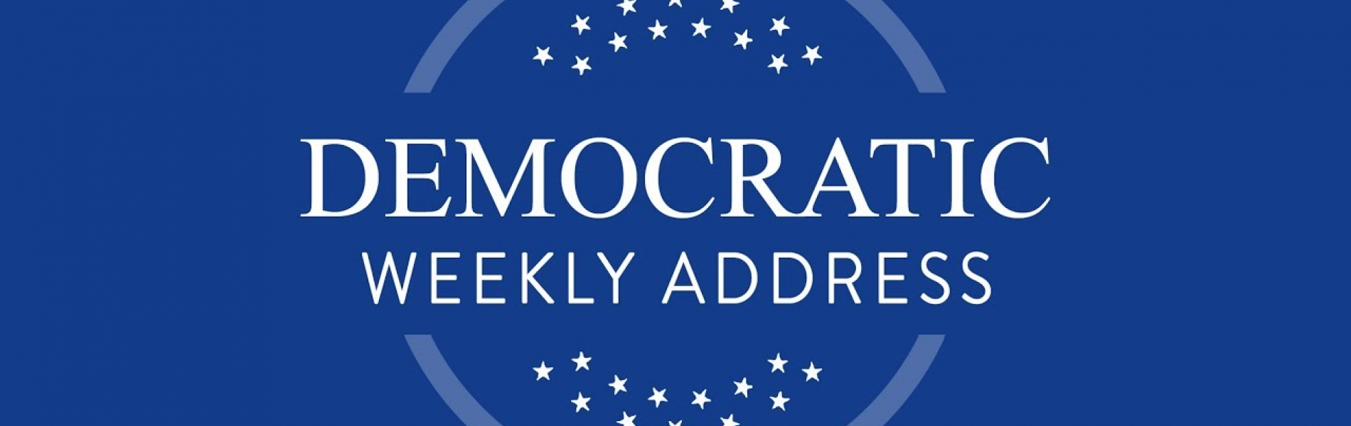 Democratic Weekly Address
